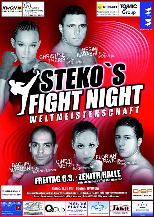 Stekos Kampfsportzentrum München Fightnight WKA-, WKU-, ISKA- Weltmeisterschaft März - Zenith Halle