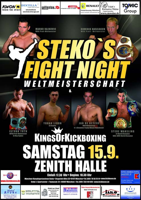 Stekos Kampfsportzentrum München Fightnight WKA-, WKU-, ISKA-Weltmeisterschaft September - Zenith Halle